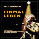 Einmal leben (Live / Remastered 2015)/Rolf Zuckowski