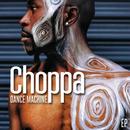Dance Machine - EP/Choppa
