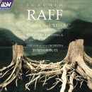 Raff: Symphony No. 5; Pieces Op. 85/Philharmonia Orchestra, Yondani Butt