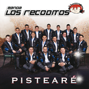 Pistearé/Banda Los Recoditos