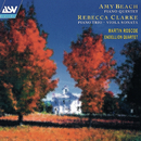 Beach: Piano Quintet / Clarke: Piano Trio; Viola Sonata/Martin Roscoe, Endellion Quartet