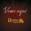 Veme Aquí/Remmy Valenzuela
