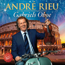 """Gabriels Oboe (From """"The Mission"""")/André Rieu, Johann Strauss Orchestra"""