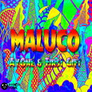 Maluco (Original Mix)/First Gift, AyOne