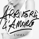 Arriverà L'Amore/Emma