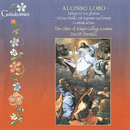 Alonso Lobo: Lamentations; Masses/The Choir of King's College London, David Trendell