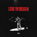 Live To Death/HXLT