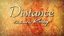 Distance(Lyric Video)/Krissy