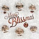 Merry Blissmas 2/Bliss