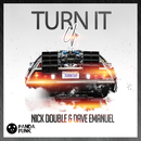 Turn It Up(Original Mix)/Nick Double, Dave Emanuel