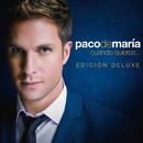 Cuando Quieras... (Edición Deluxe)/Paco De María