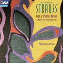 Richard Strauss: The 2 Piano Trios; 4 Pieces for Piano Quartet/Monticello Trio