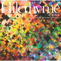 春夏秋冬~Hilcrhyme 4Seasons Collection~/ヒルクライム