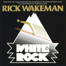 White Rock (Original Motion Picture Soundtrack)/Rick Wakeman