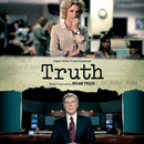 Truth (Original Motion Picture Soundtrack)/Brian Tyler