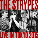 Live In Tokyo 2015/The Strypes