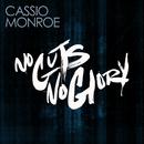 No Guts, No Glory/Cassio Monroe