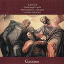 Lassus: Missa Surge propera; Magnificat quarti toni/The Cardinall's Musick, Andrew Carwood