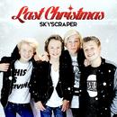 Last Christmas/Skyscraper