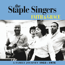 Faith And Grace: A Family Journey 1953-1976/The Staple Singers