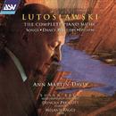 Lutoslawski: The Complete Piano Music/Ann Martin-Davis, Susan Legg, Duncan Prescott, Melanie Ragge