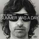 Summer Was A Day/Pete Yorn