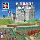 18: Mittelalter / Samurai/Was Ist Was