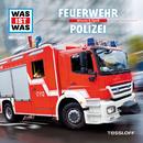 19: Feuerwehr / Polizei/Was Ist Was