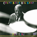 Fun Time: Count Basie Big Band At Montreux/Count Basie Big Band