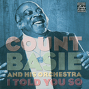 I Told You So/Count Basie And His Orchestra