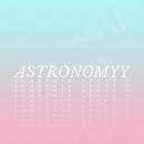Somethin About U/Astronomyy
