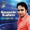 Saasein Kahen/Deepesh Rahi