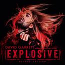 Explosive(Deluxe)/David Garrett