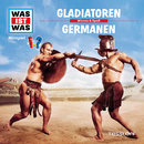 21: Gladiatoren / Germanen/Was Ist Was