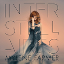 Interstellaires/Mylène Farmer