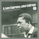 A Love Supreme: The Complete Masters/John Coltrane