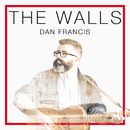 The Walls/Dan Francis