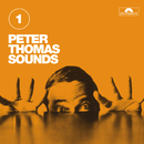 Peter Thomas Sounds (Vol. 1)/Peter Thomas Sound Orchester