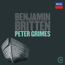 Britten: Peter Grimes/Sir Peter Pears, Claire Watson, Chorus of the Royal Opera House, Covent Garden, Orchestra of the Royal Opera House, Covent Garden, Benjamin Britten