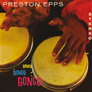 Bongo Bongo Bongo/Preston Epps
