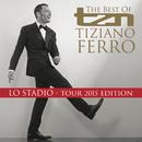 TZN -The Best Of Tiziano Ferro (Lo Stadio Tour 2015 Edition)/Tiziano Ferro