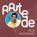 A Arte De Zeca Pagodinho/Zeca Pagodinho