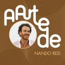 A Arte De Nando Reis/Nando Reis