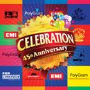 Celebration 45th Anniversary Huan Qiu Zhi 101/Various Artists