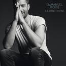 La rencontre (Deluxe)/Emmanuel Moire