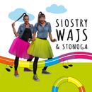 Siostry Wajs & Stonoga/Siostry Wajs & Stonoga