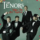 When We Are Together/The Tenors