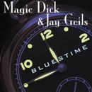 Bluestime/Magic Dick, Jay Geils