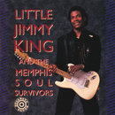 Little Jimmy King And The Memphis Soul Survivors/Little Jimmy King, Memphis Soul Survivors