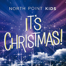 It's Christmas!/North Point Kids